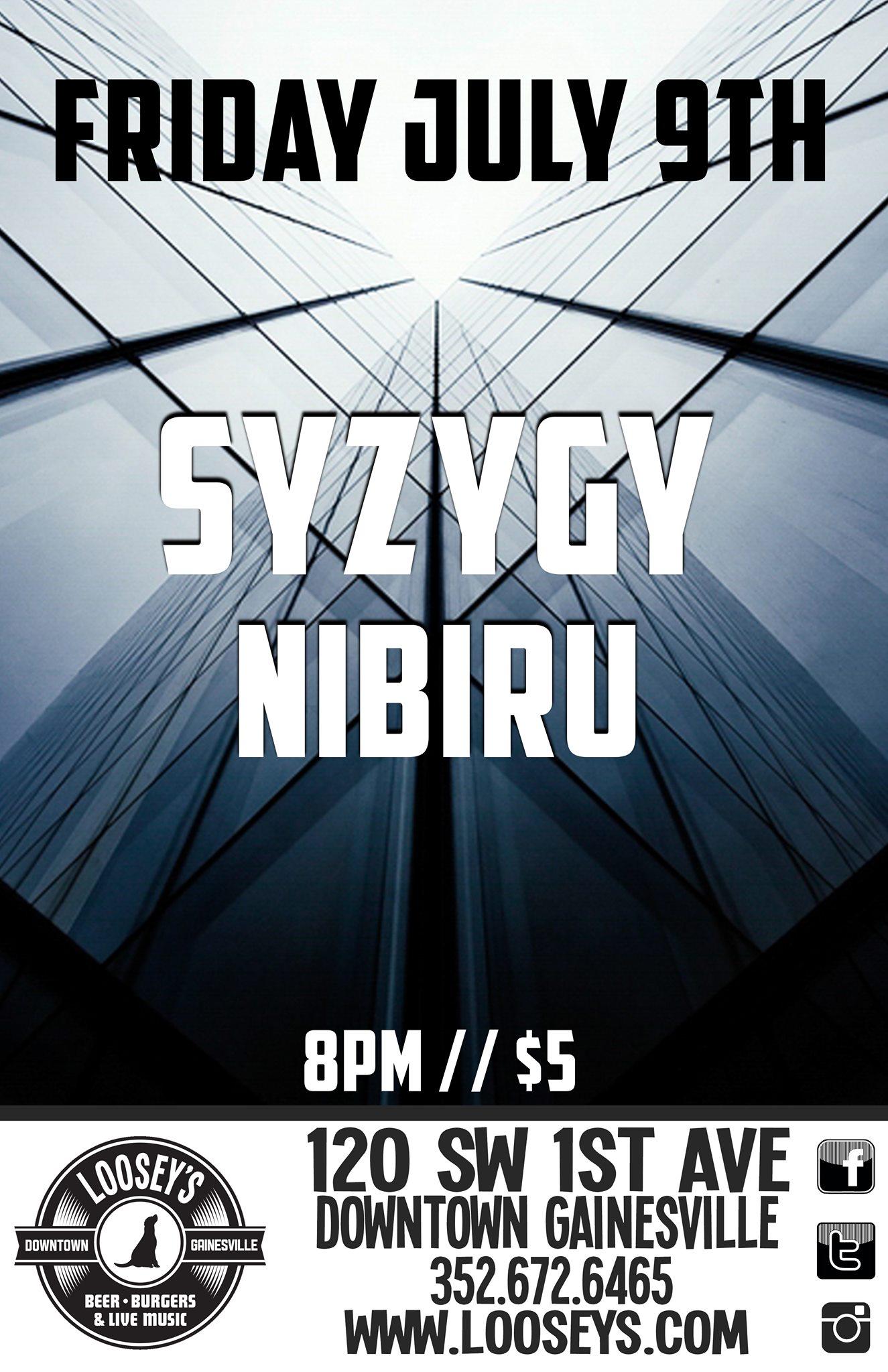 Nibiru and Syzygy at Loosey July 9, 2021